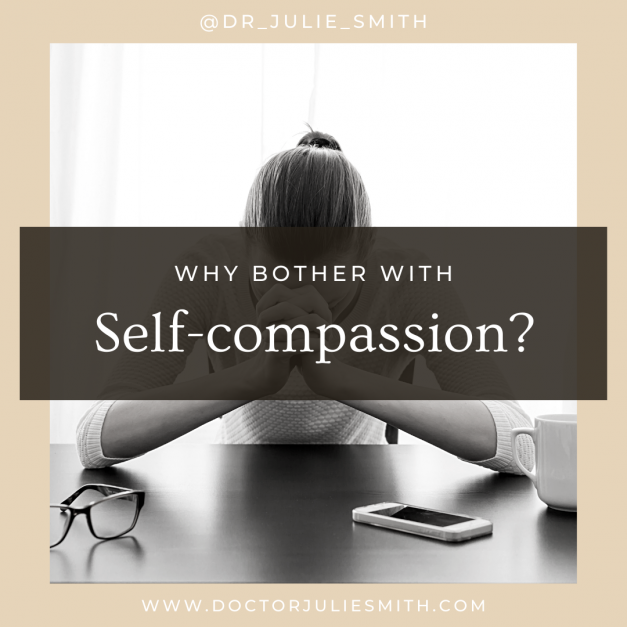 Why bother with self-compassion?